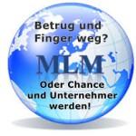 MLM – Betrug oder Chance? Keine leichte Frage- oder doch?