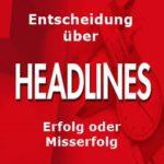 5 Tipps für Ihre optimale Schlagzeile !